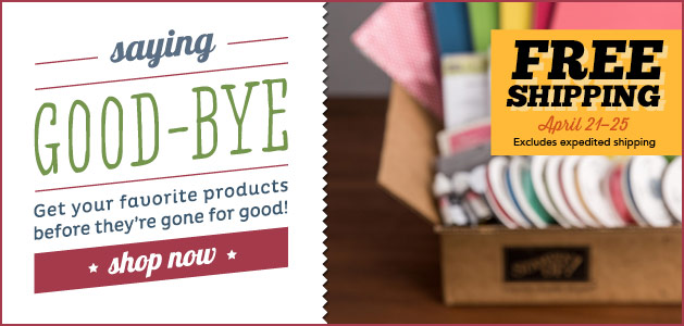 Stampin' Up! Retired Lists and Free Shipping April 21 - 25