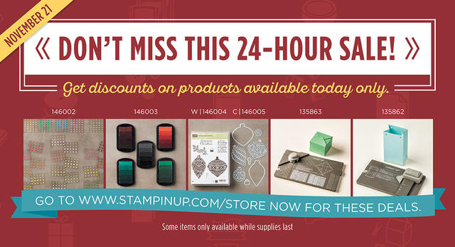 Stampin' Up! 24-Hour Flash Sale Nov. 21