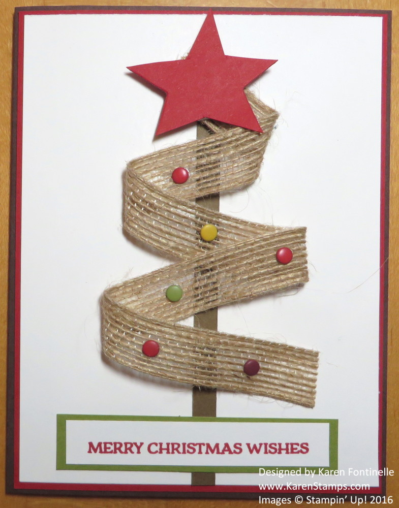Burlap ribbon christmas tree card stamping with karen for Burlap ribbon on tree