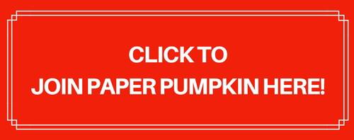 Join Paper Pumpkin Here
